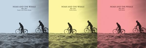 NoahAndTheWhale-Remixes