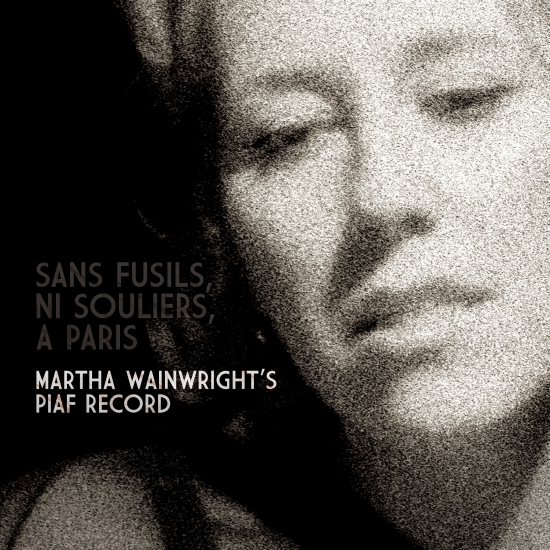 Martha_Wainwrights_Piaf_record