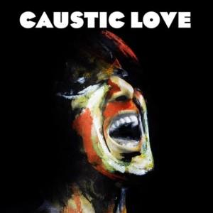causticlove