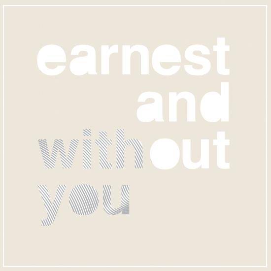 earnestandwithoutyou_cover