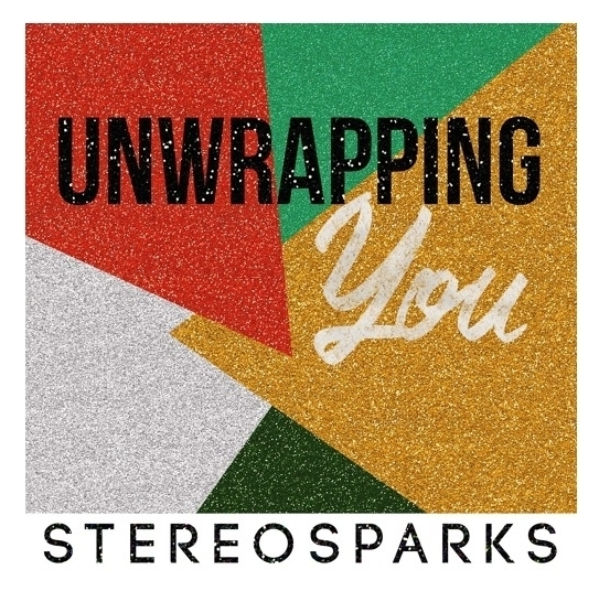 stereosparks unwrapping you